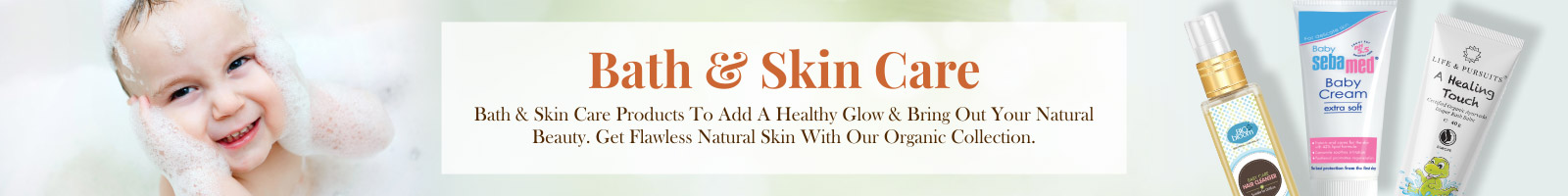 Bath and Skin Care