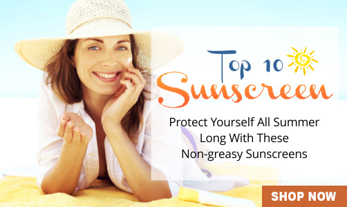 Top 10 Sunscreen lotions creams
