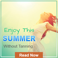 5 ways to avoid tanning during hot summer season