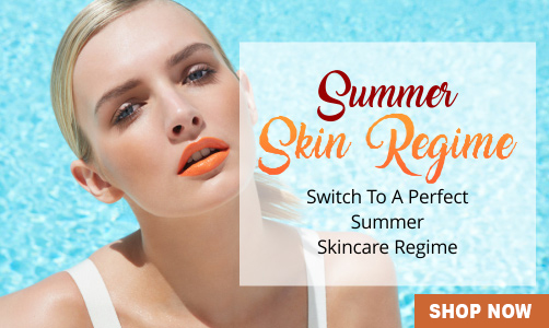 best summer skin care regime products in india
