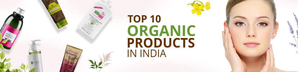 Best Organic Beauty Products in India