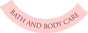 Bath & Body Care